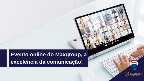 Evento online do Maxgroup