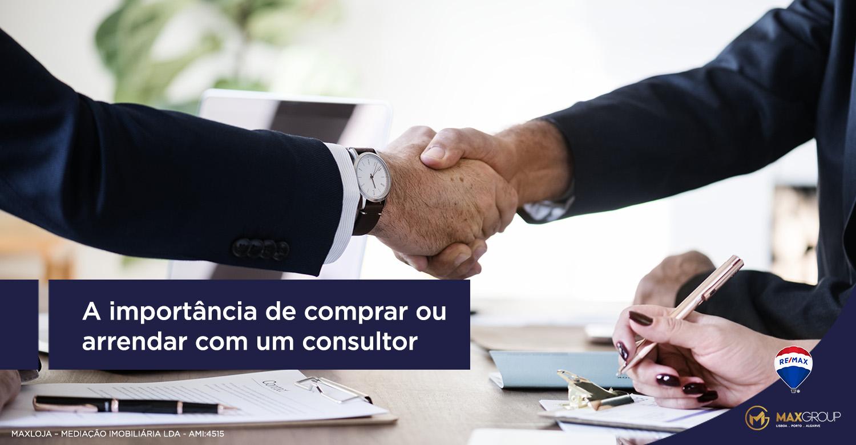 A importância de comprar ou arrendar com um consultor